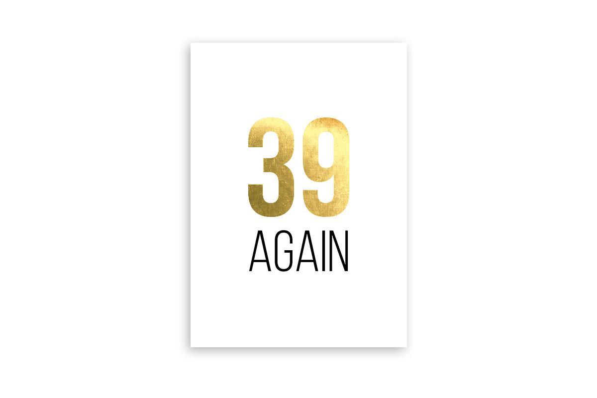 """Postkarte Goldstücke veredelt """"39 again"""""""