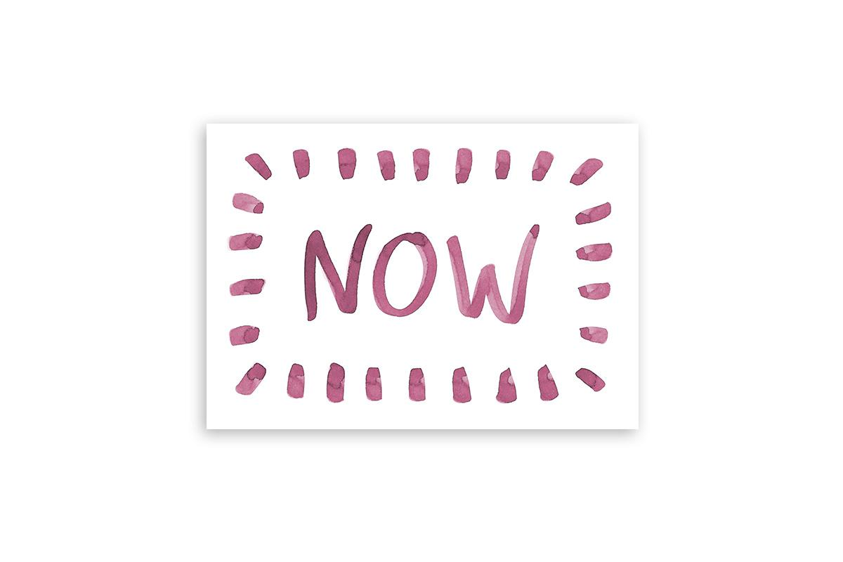 "Postkarte Statement Aquarell ""NOW"""