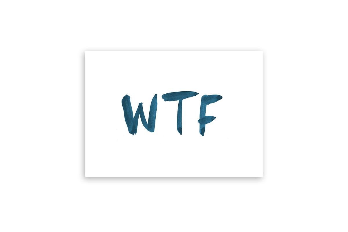 "Postkarte Statement Aquarell ""WTF"""