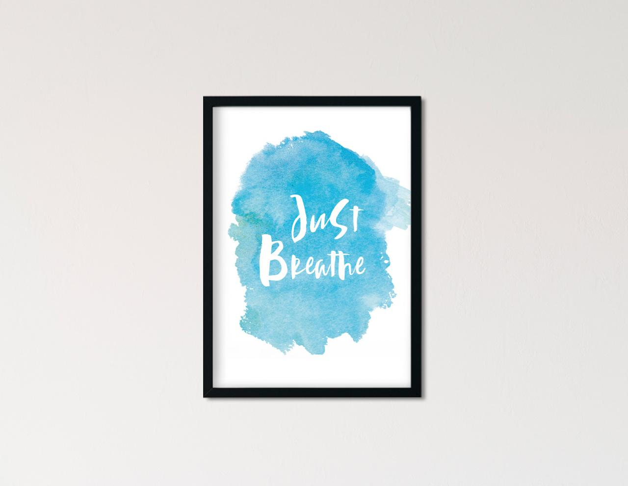 "Poster Handlettering ""Just Breathe"""