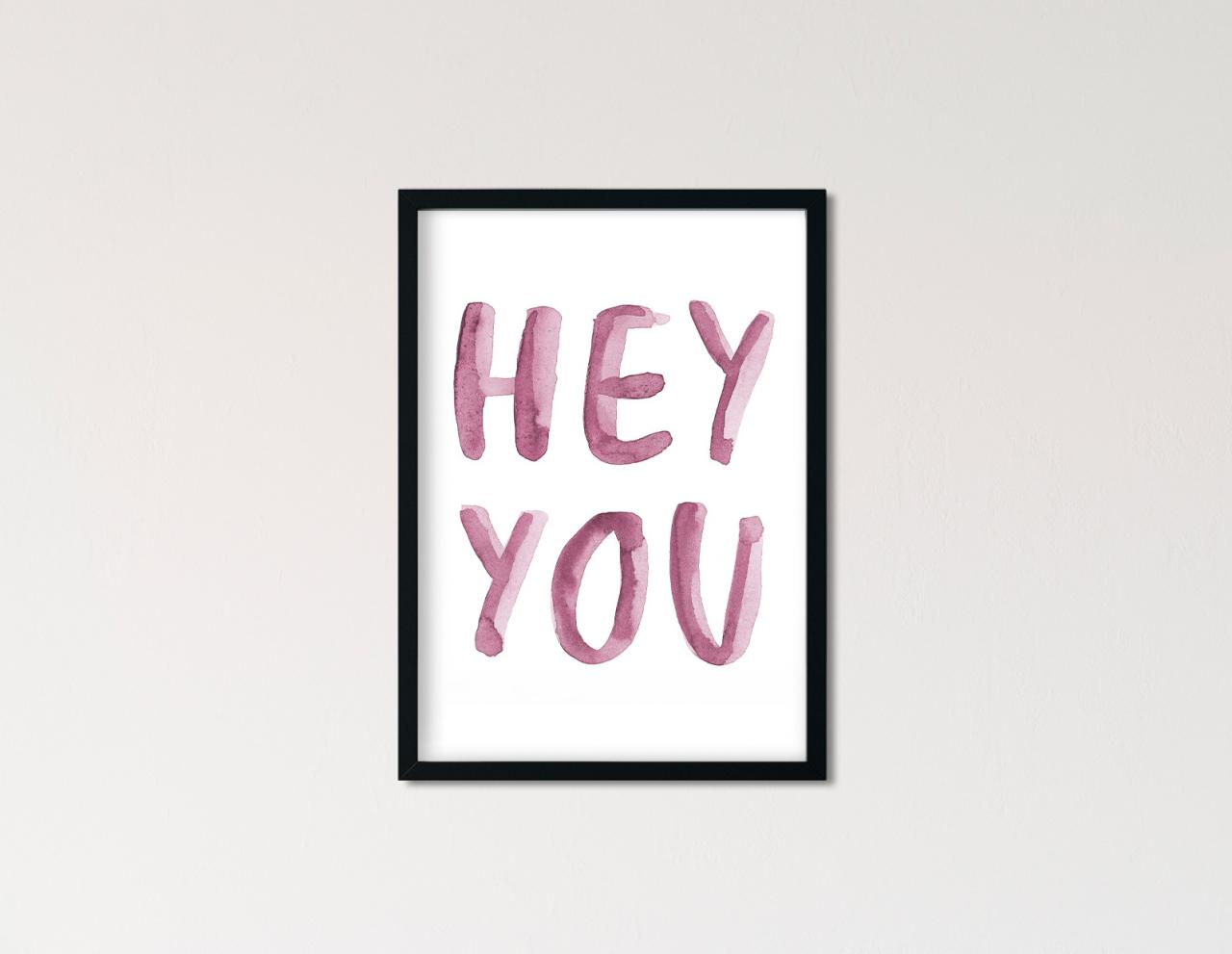 "Poster Statement Aquarell ""hey you"""